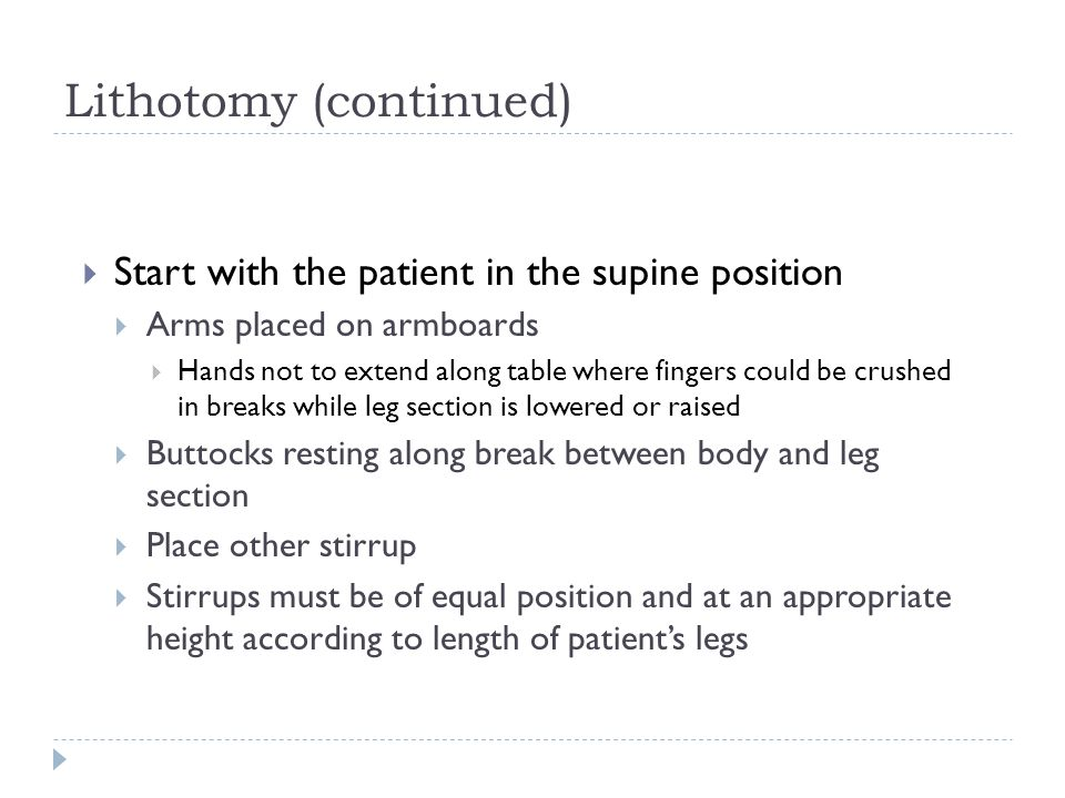 Lithotomy (continued)