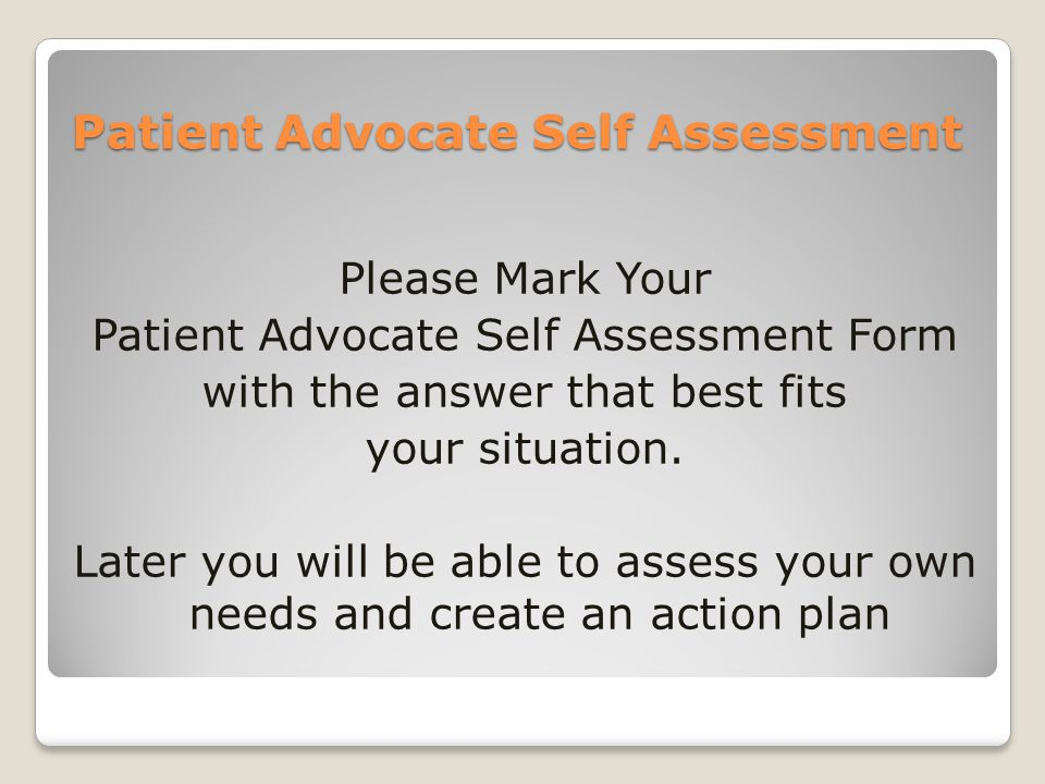 Patient Advocate Self Assessment