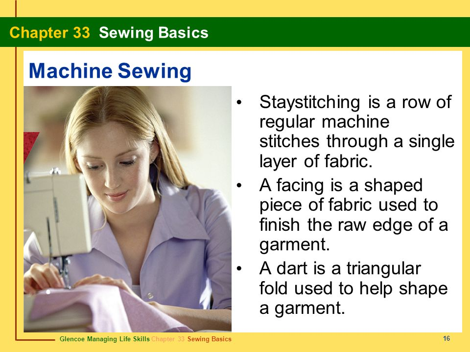 Machine Sewing Staystitching is a row of regular machine stitches through a single layer of fabric.