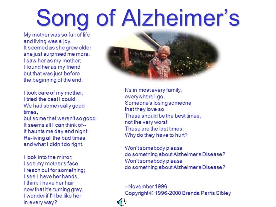 Song of Alzheimer's My mother was so full of life