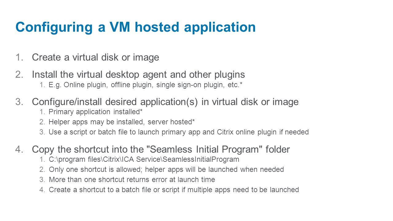 TechTalk: Deep dive on VM Hosted Apps, New in XenApp! - ppt video