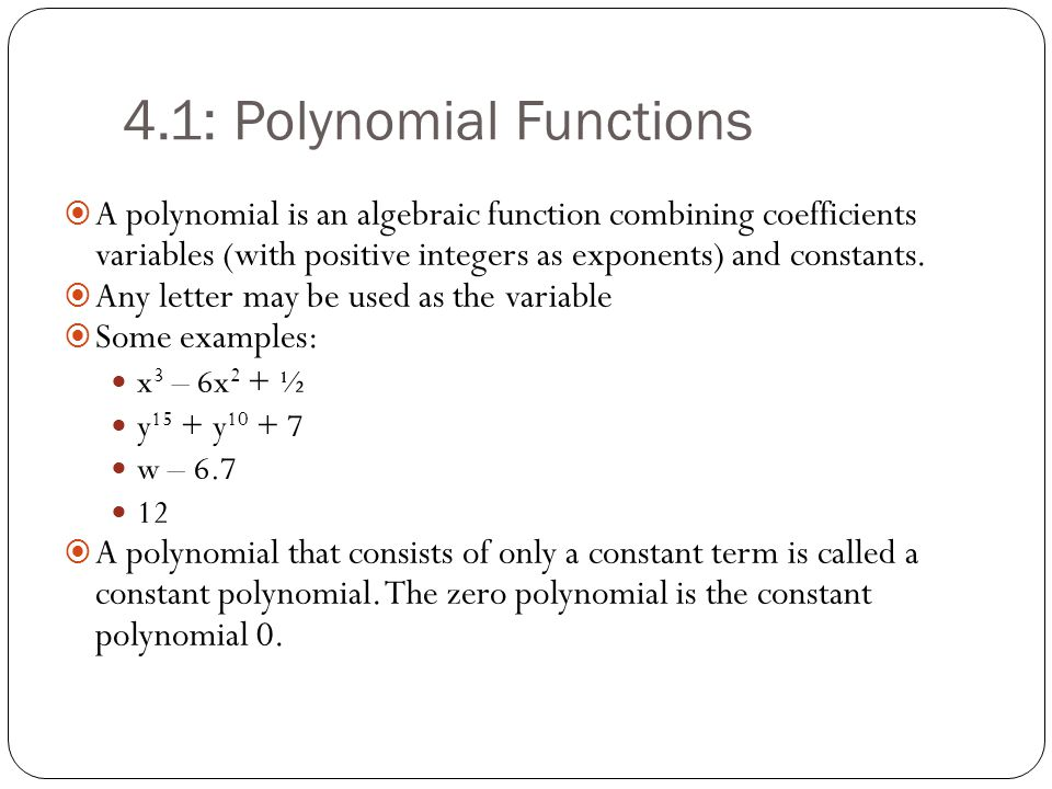 polynomial functions A polynomial function f has a factor (x - k) if and only if f(k) = 0 the above statement means: if (x - k) is a factor of the polynomial function f, then f(k) = 0.