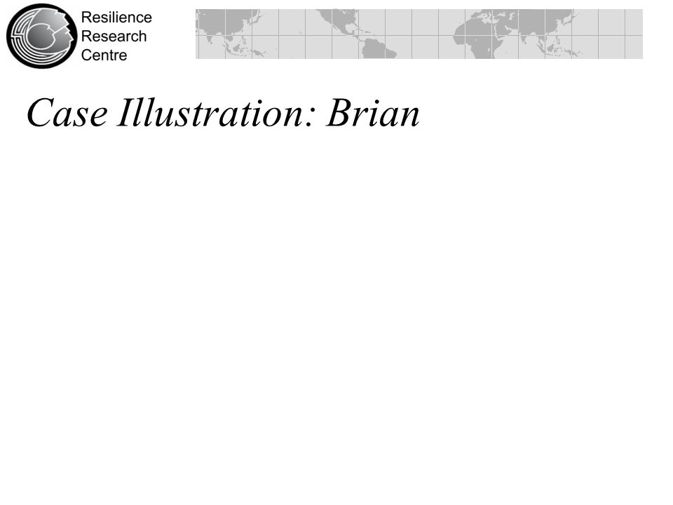 Case Illustration: Brian