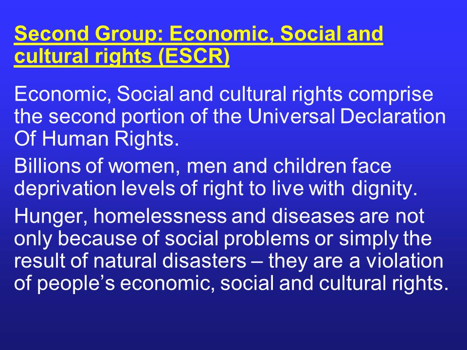 Second Group: Economic, Social and cultural rights (ESCR)