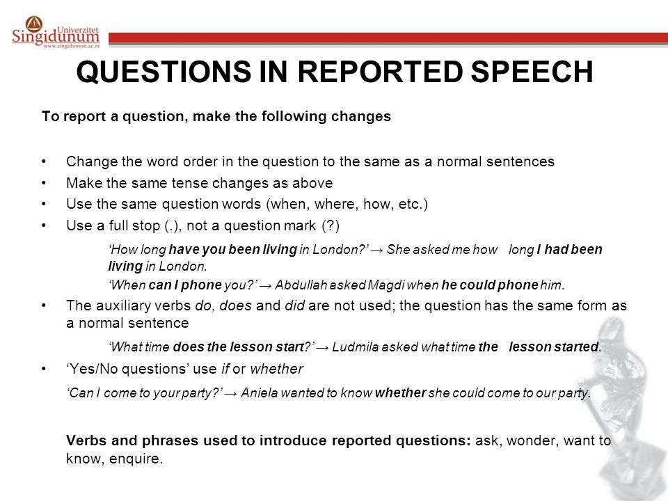 QUESTIONS IN REPORTED SPEECH