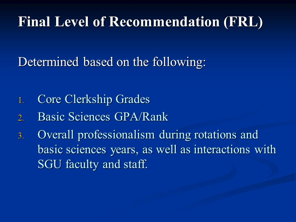 Final Level of Recommendation (FRL)