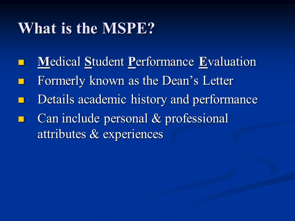 What is the MSPE Medical Student Performance Evaluation