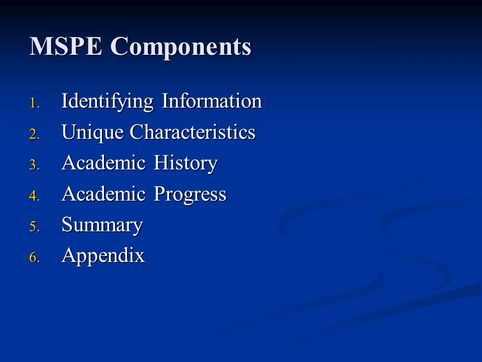 MSPE Components Identifying Information Unique Characteristics