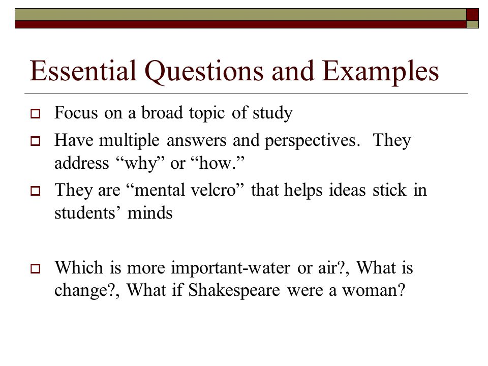 Essential Questions and Examples