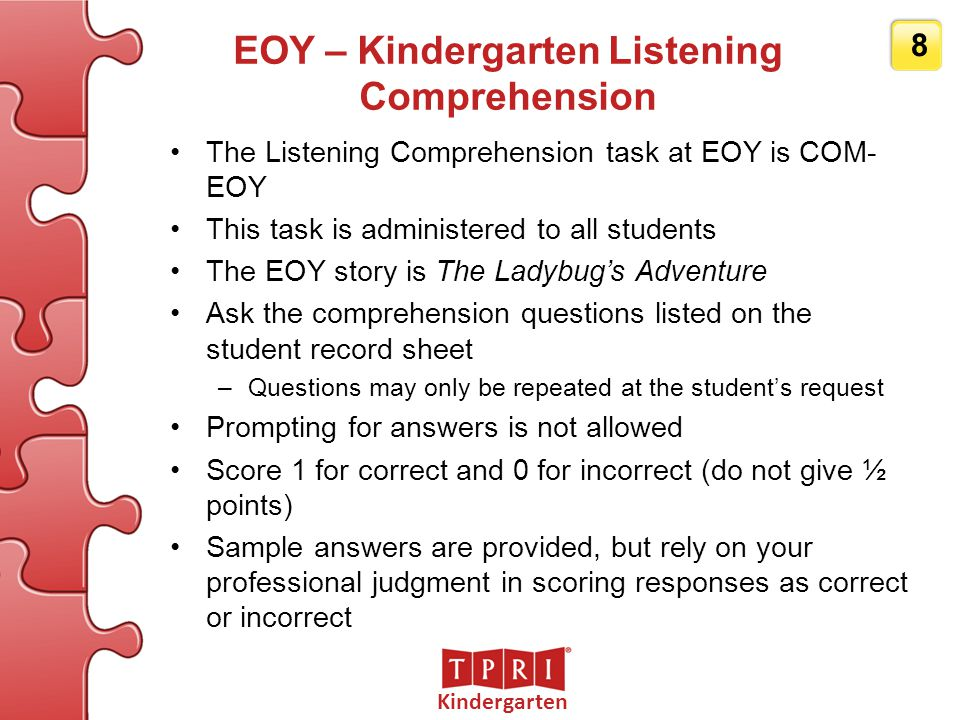 EOY – Kindergarten Listening Comprehension