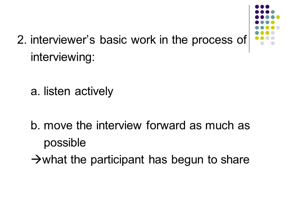 2. interviewer's basic work in the process of