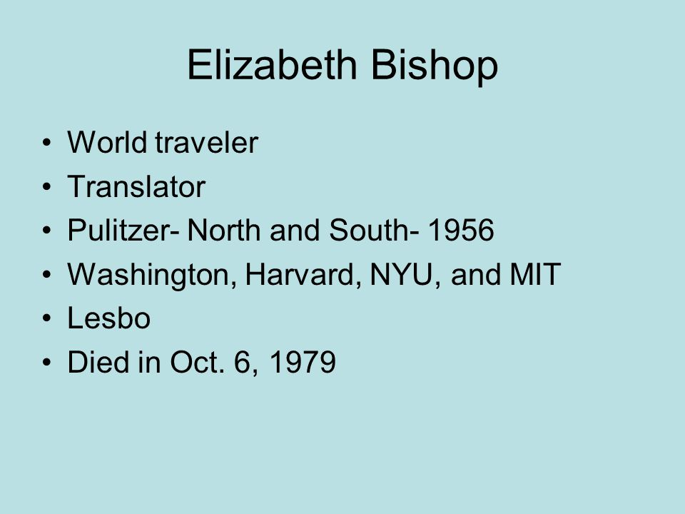 Elizabeth Bishop World traveler Translator
