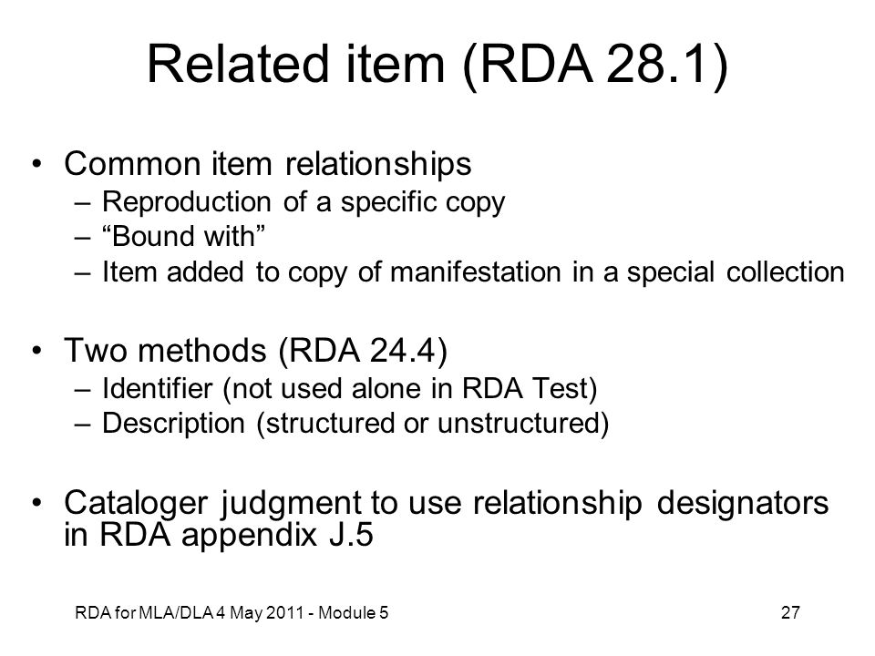 Related item (RDA 28.1) Common item relationships
