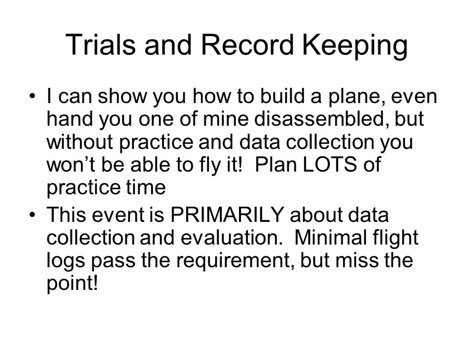 Trials and Record Keeping