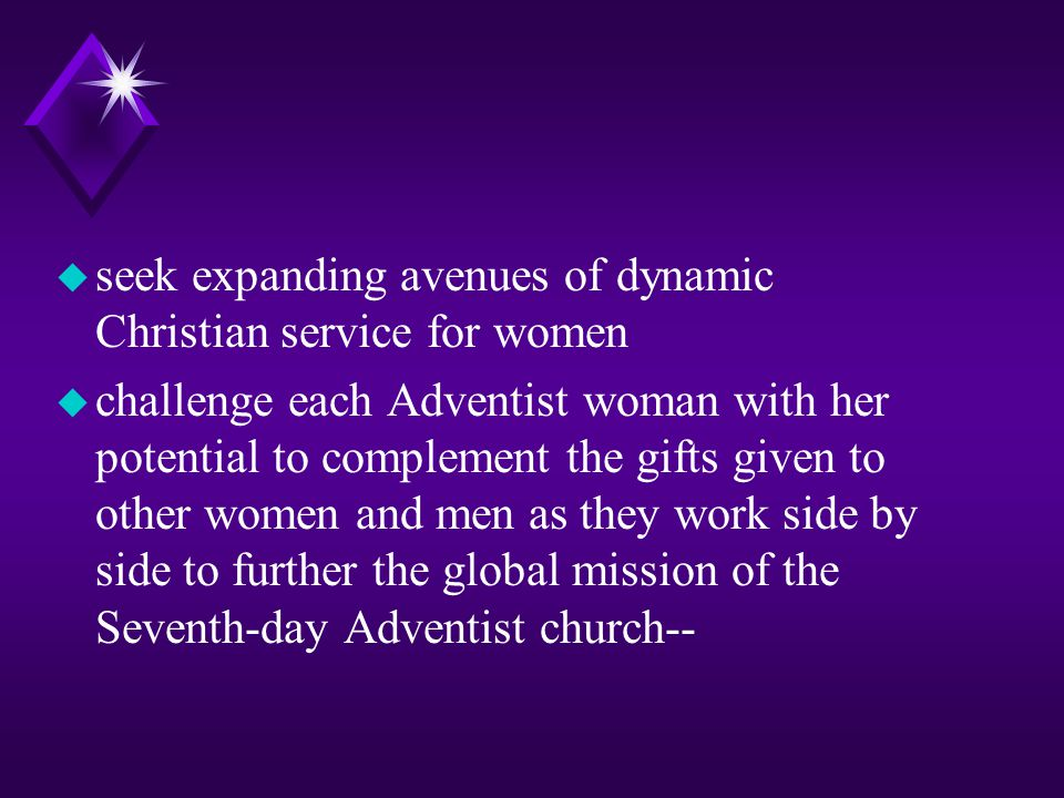 seek expanding avenues of dynamic Christian service for women