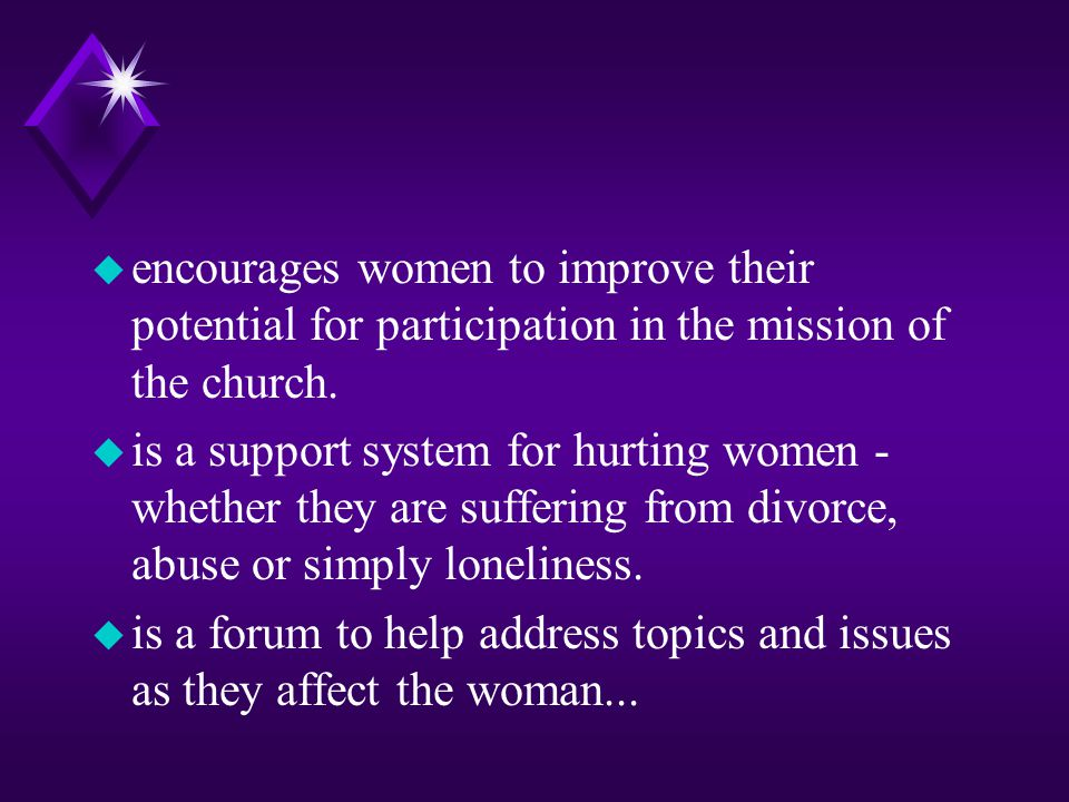 encourages women to improve their potential for participation in the mission of the church.