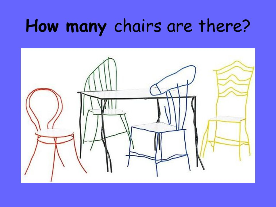 How many chairs are there
