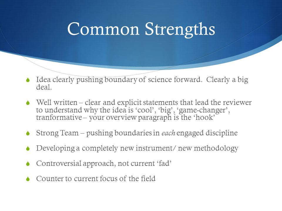 Common Strengths Idea clearly pushing boundary of science forward. Clearly a big deal.