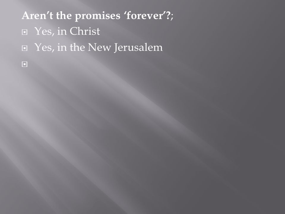 Aren't the promises 'forever' ;