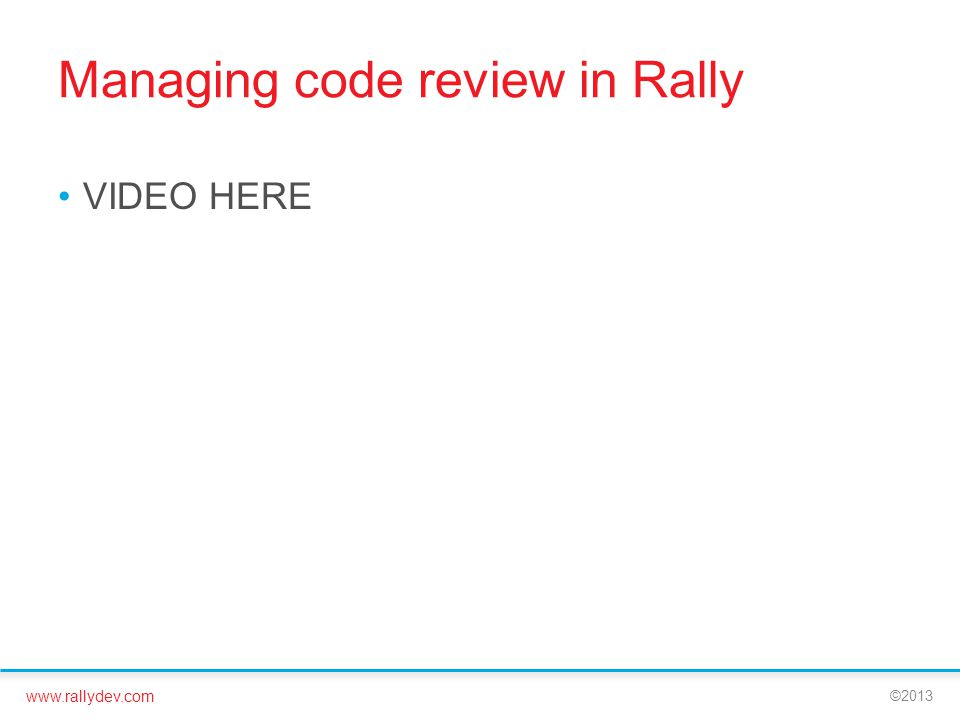 Managing code review in Rally