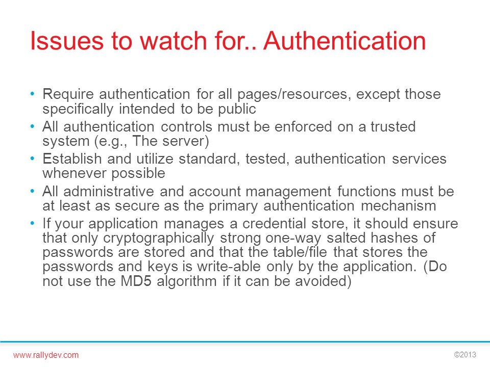Issues to watch for.. Authentication