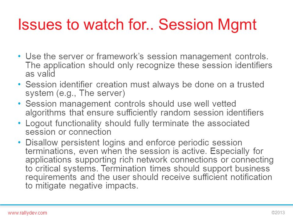 Issues to watch for.. Session Mgmt