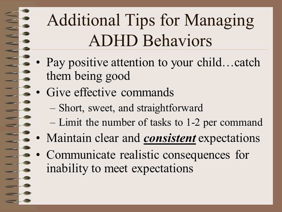 Additional Tips for Managing ADHD Behaviors