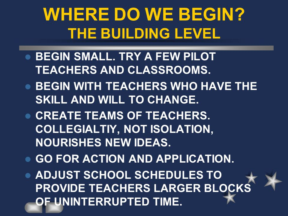 WHERE DO WE BEGIN THE BUILDING LEVEL