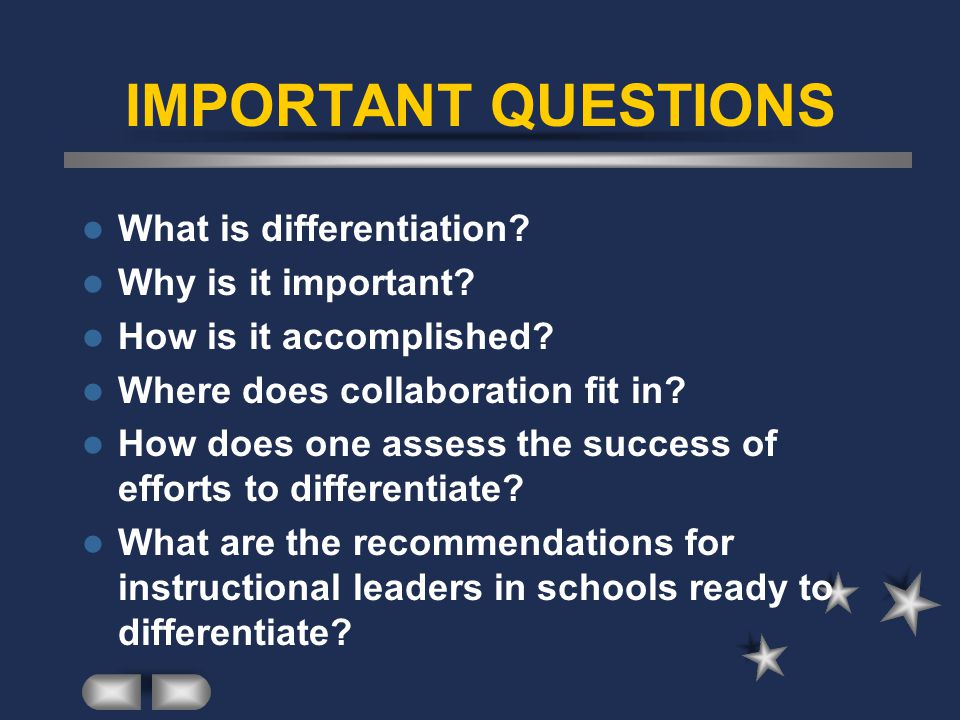 IMPORTANT QUESTIONS What is differentiation Why is it important