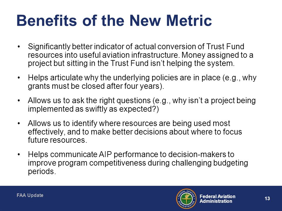 Benefits of the New Metric