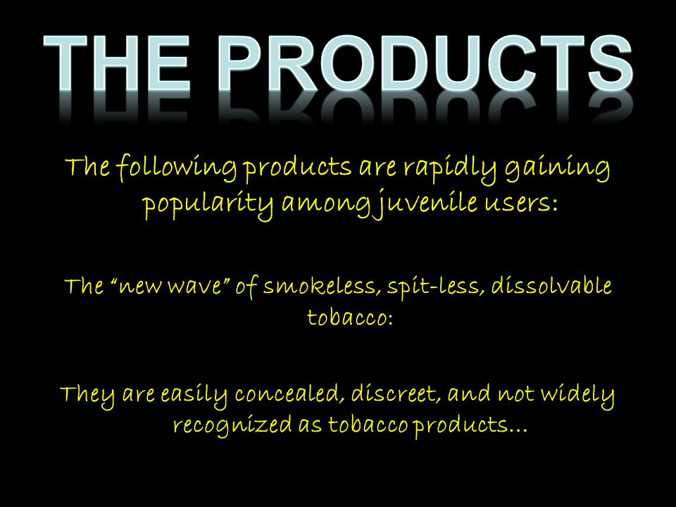 The new wave of smokeless, spit-less, dissolvable tobacco: