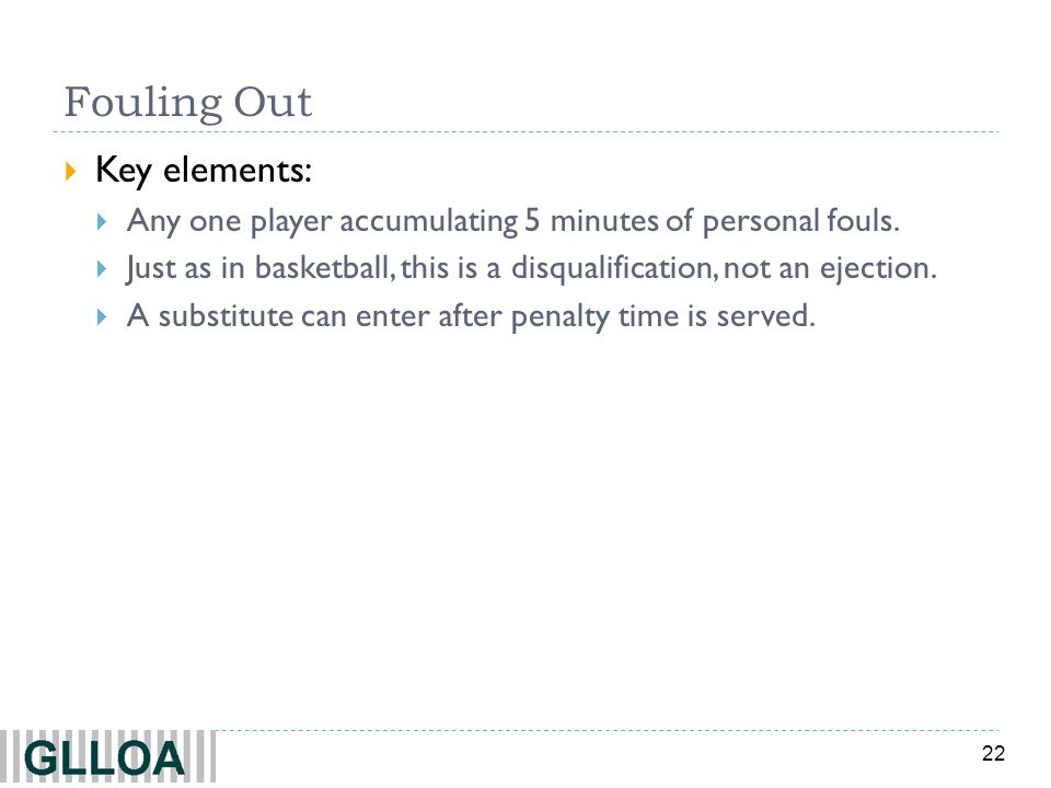 Fouling Out Key elements: