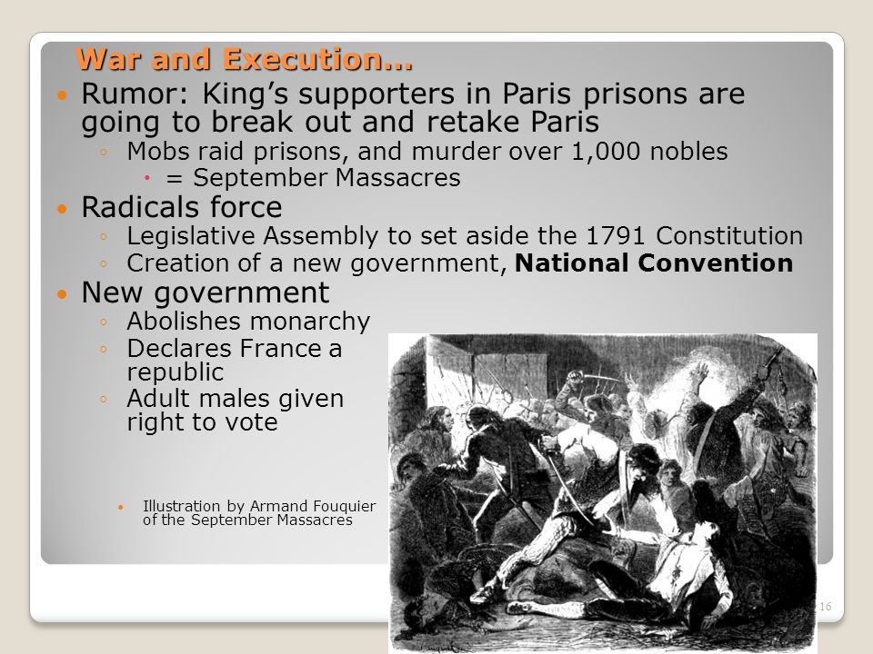War and Execution… Rumor: King's supporters in Paris prisons are going to break out and retake Paris.