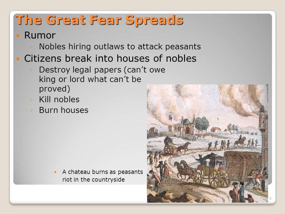 The Great Fear Spreads Rumor Citizens break into houses of nobles
