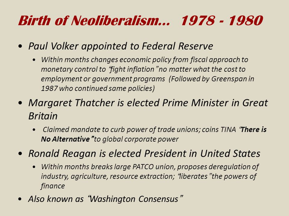 Birth of Neoliberalism… 1978 - 1980