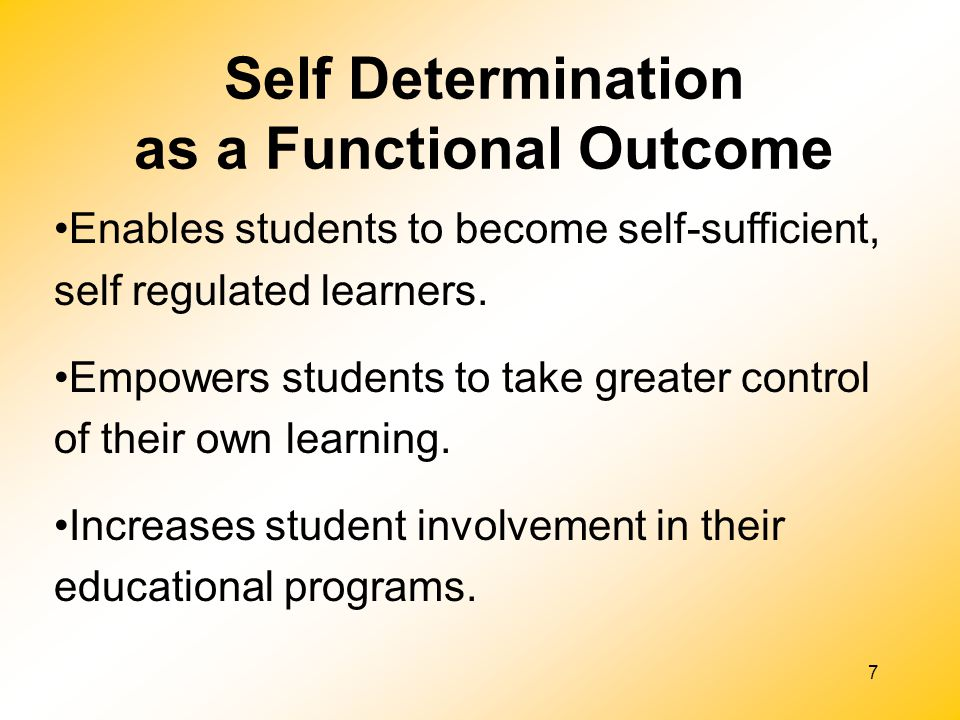 Self Determination as a Functional Outcome