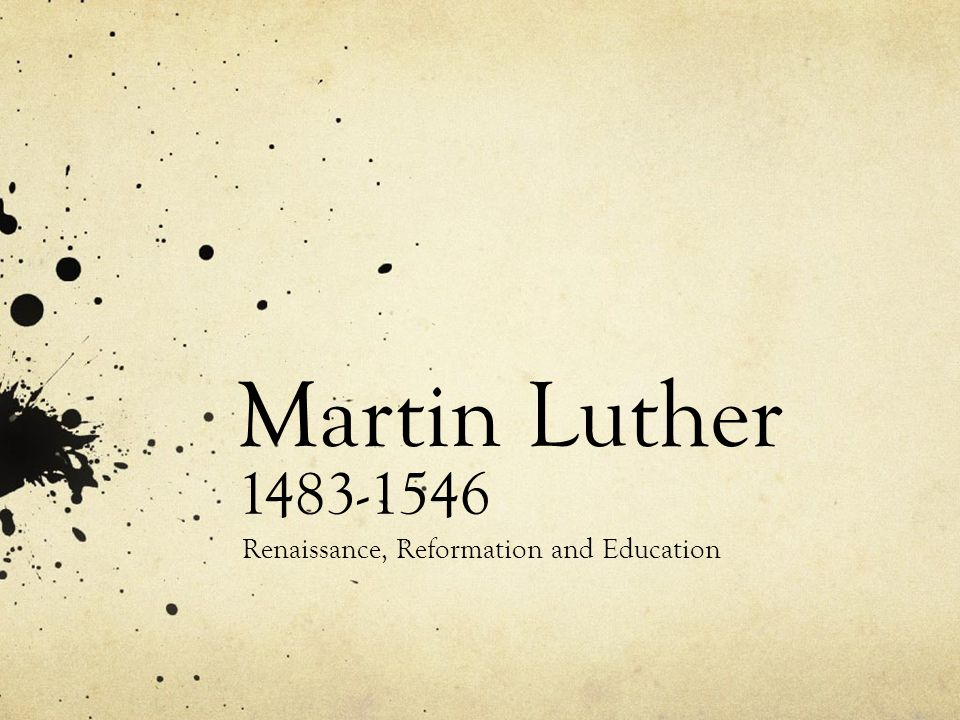 Renaissance, Reformation and Education
