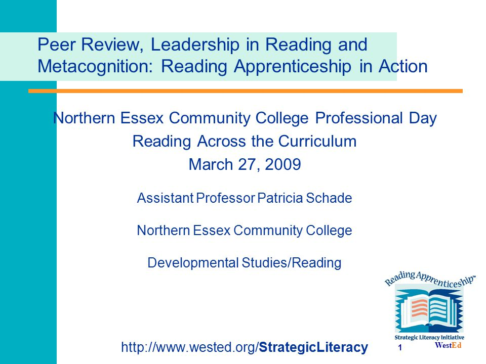 Peer Review, Leadership in Reading and Metacognition: Reading Apprenticeship in Action
