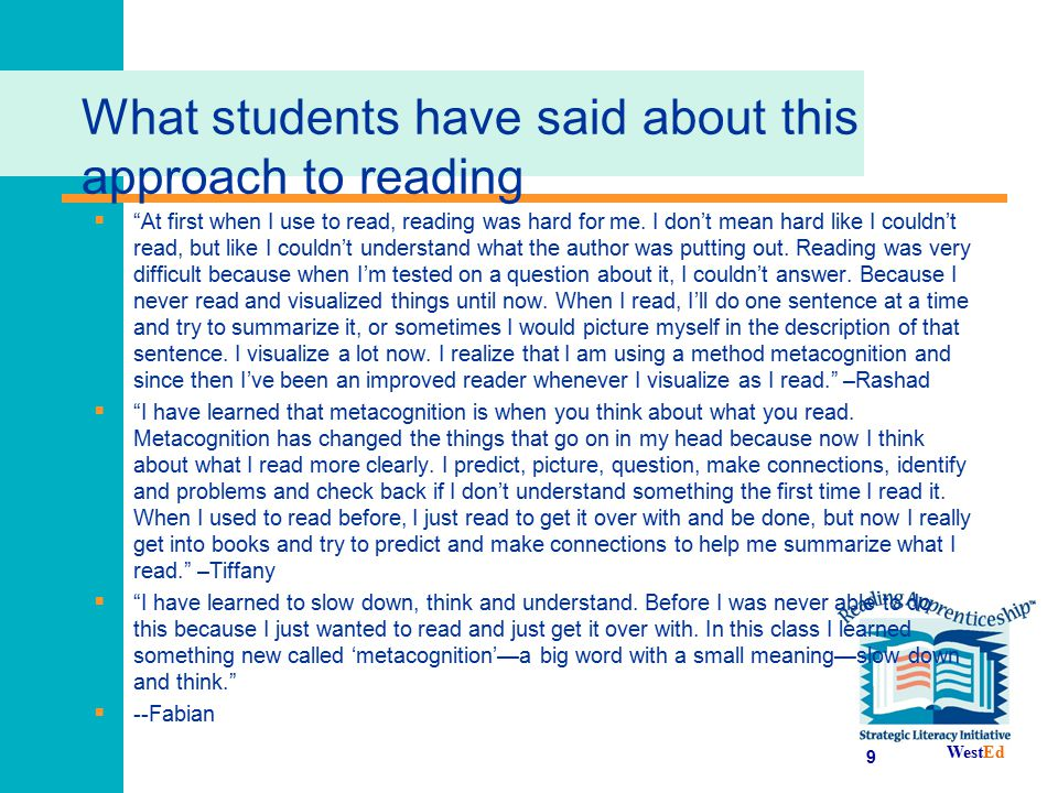 What students have said about this approach to reading