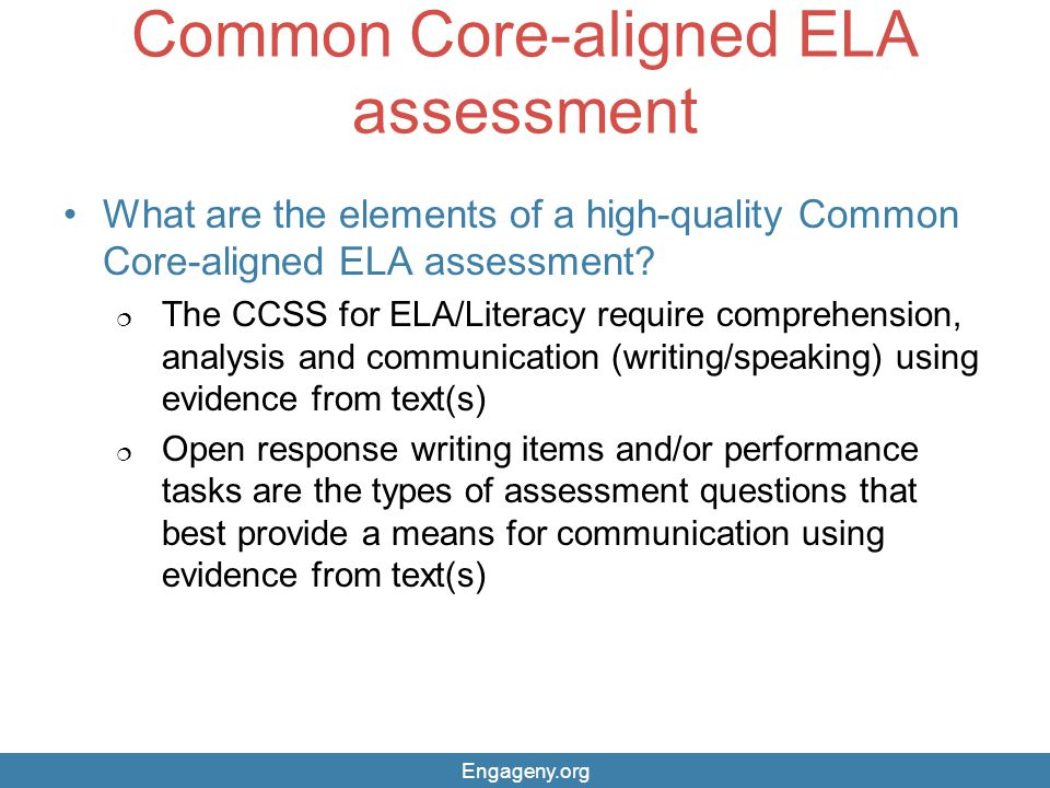 Common Core-aligned ELA assessment