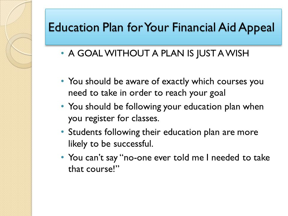 Education Plan For Your Financial Aid Appeal