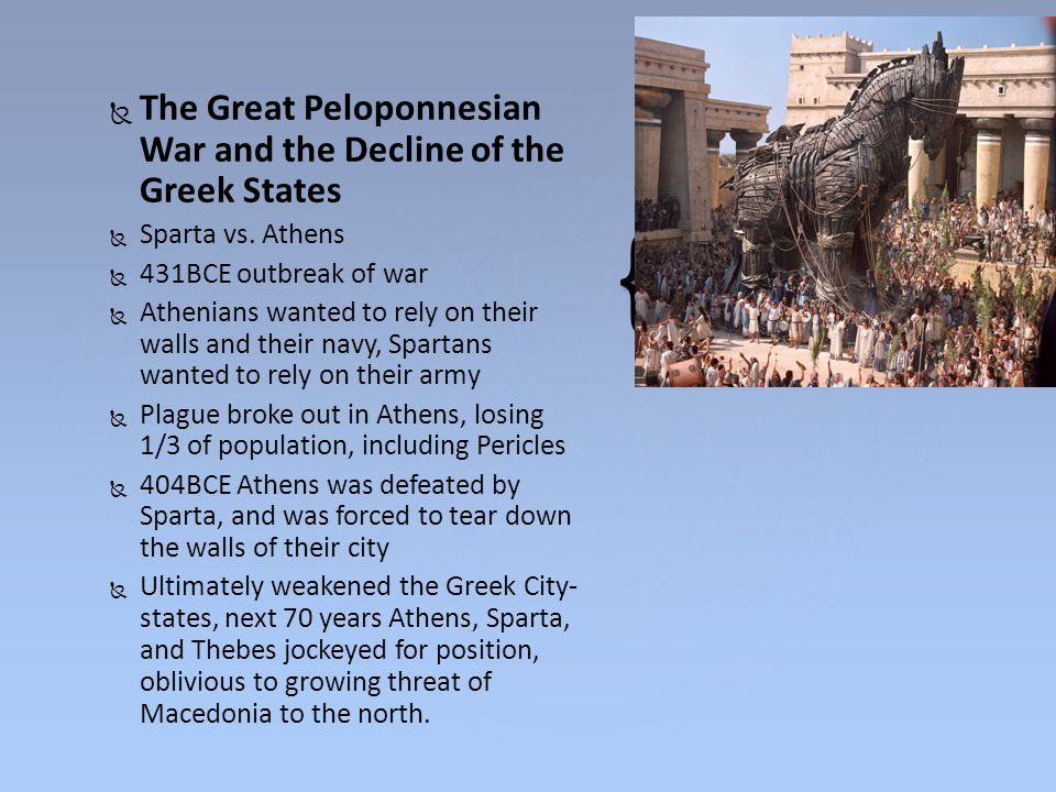 The Great Peloponnesian War and the Decline of the Greek States