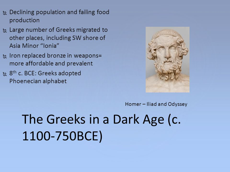 The Greeks in a Dark Age (c. 1100-750BCE)