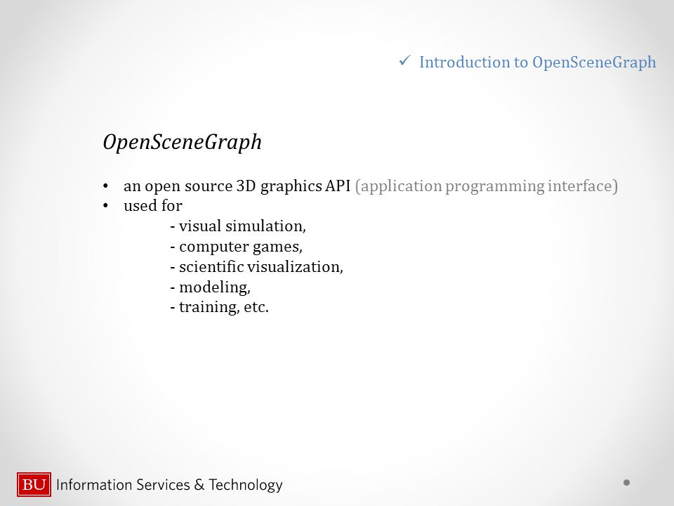 OpenSceneGraph Introduction to OpenSceneGraph