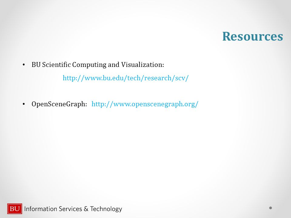 Resources BU Scientific Computing and Visualization: