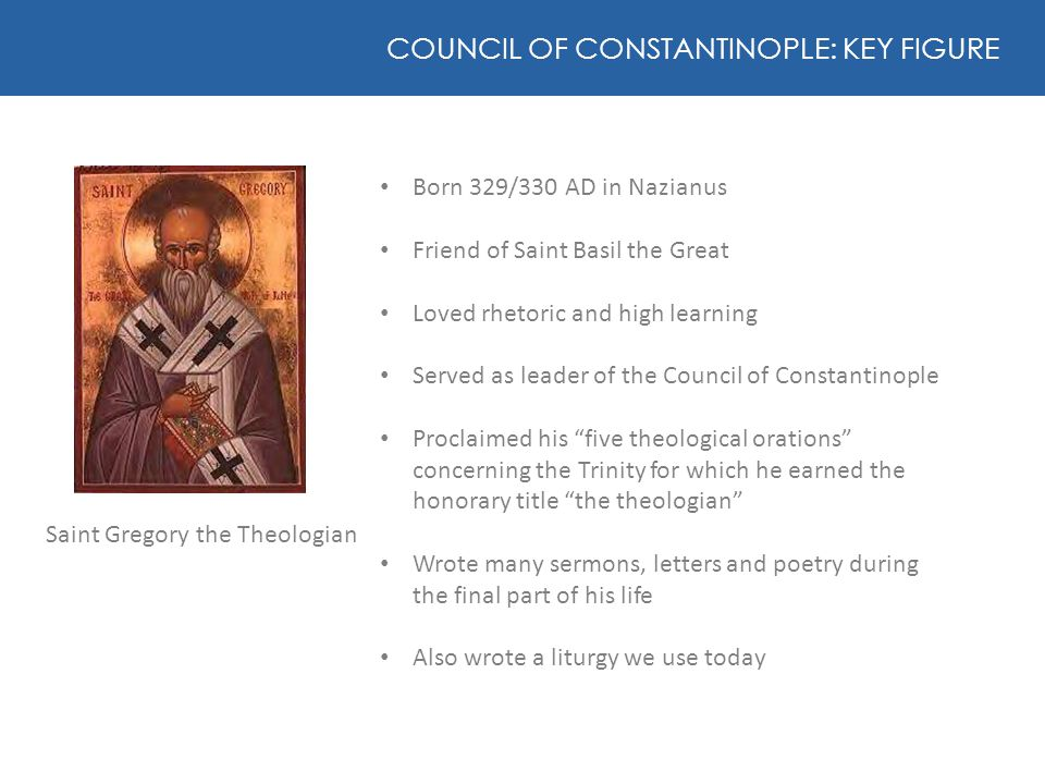 COUNCIL OF CONSTANTINOPLE: KEY FIGURE