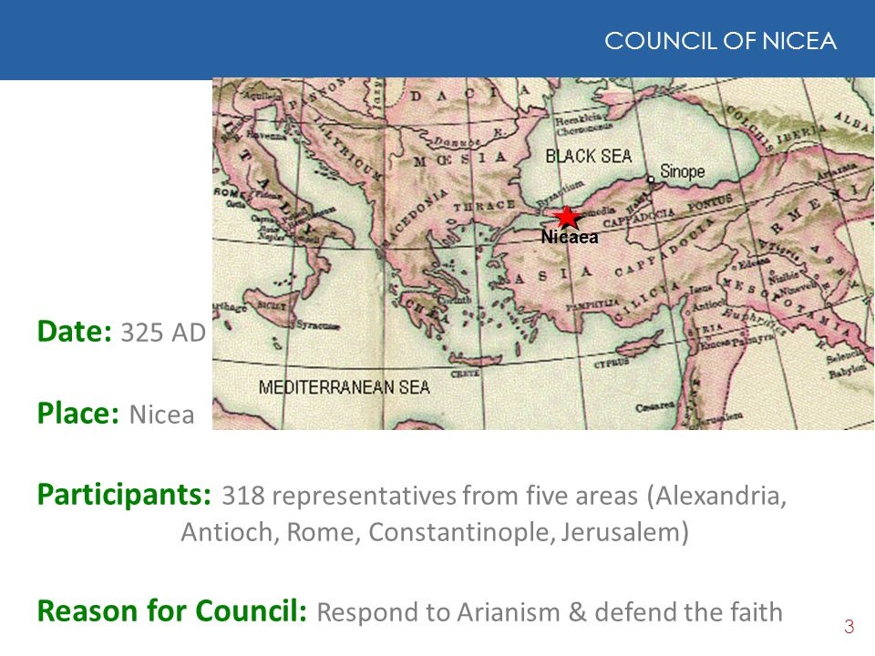 Reason for Council: Respond to Arianism & defend the faith