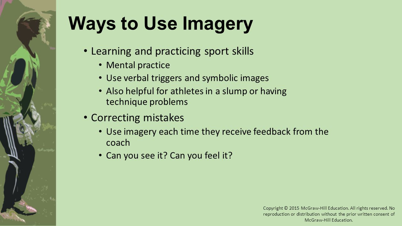 Ways to Use Imagery Learning and practicing sport skills