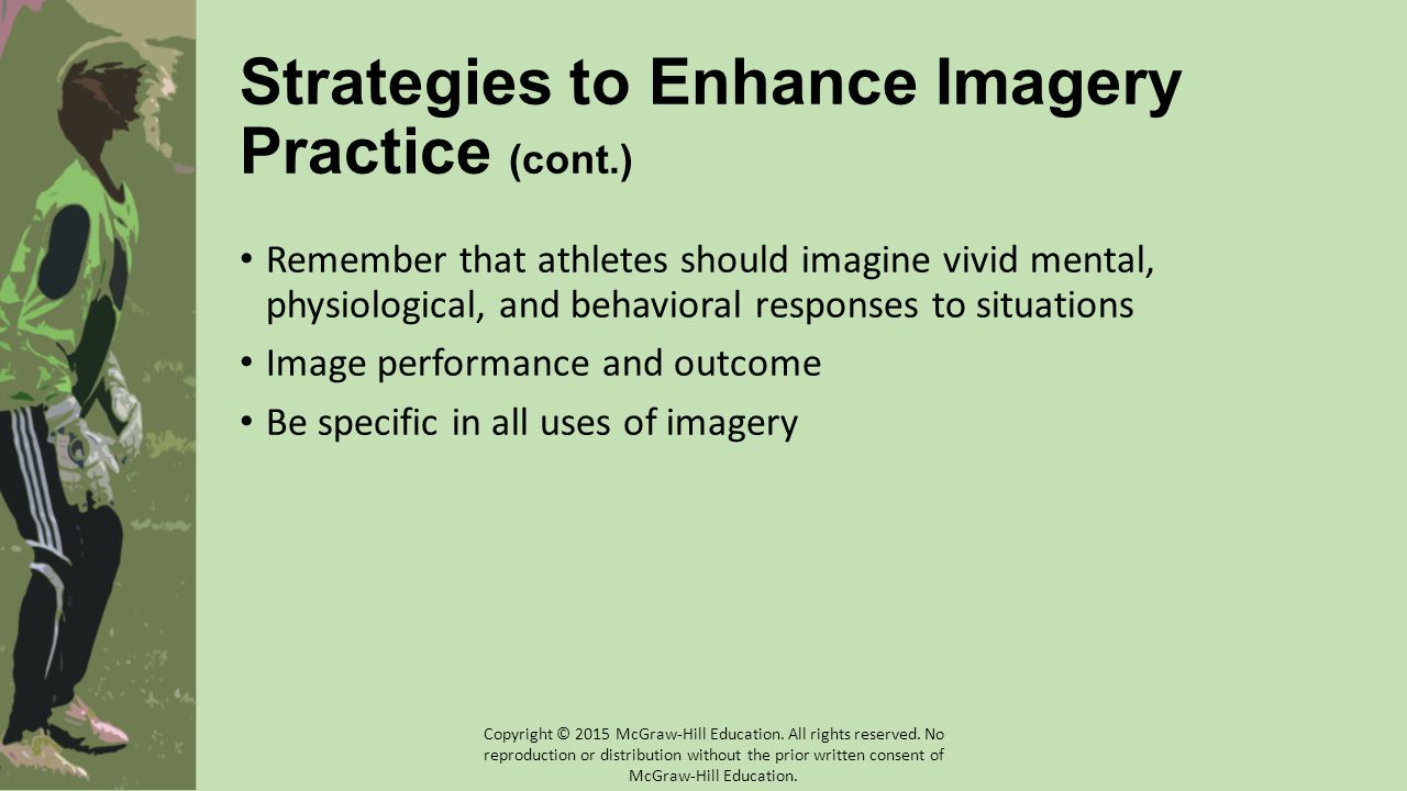 Strategies to Enhance Imagery Practice (cont.)