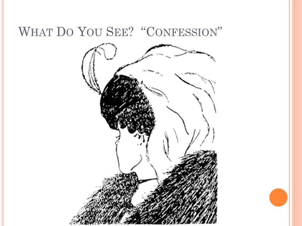 What Do You See Confession